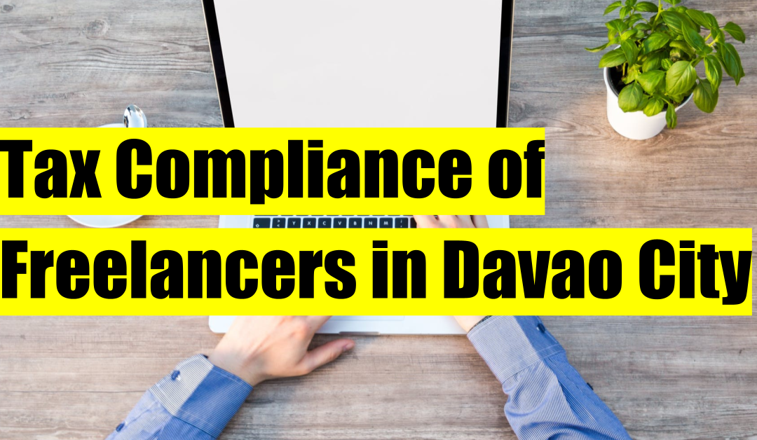 Tax Compliance of Freelancers in Davao City
